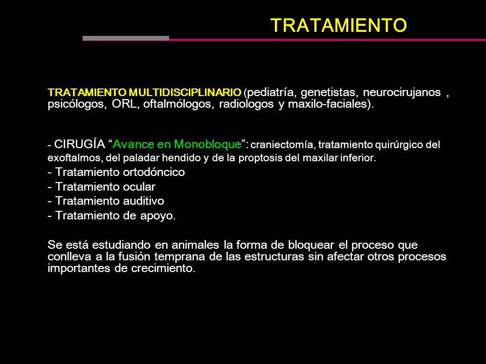 TRATAMIENTO - Tratamiento ortodóncico - Tratamiento ocular