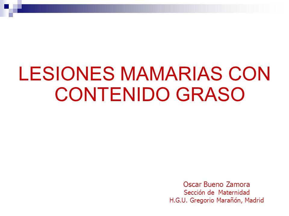 LESIONES MAMARIAS CON CONTENIDO GRASO