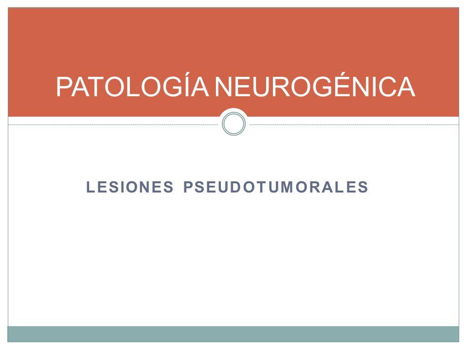 PATOLOGÍA NEUROGÉNICA
