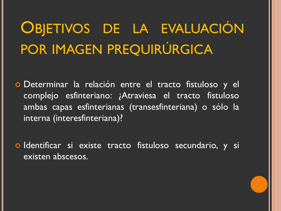 Objetivos de la evaluación por imagen prequirúrgica