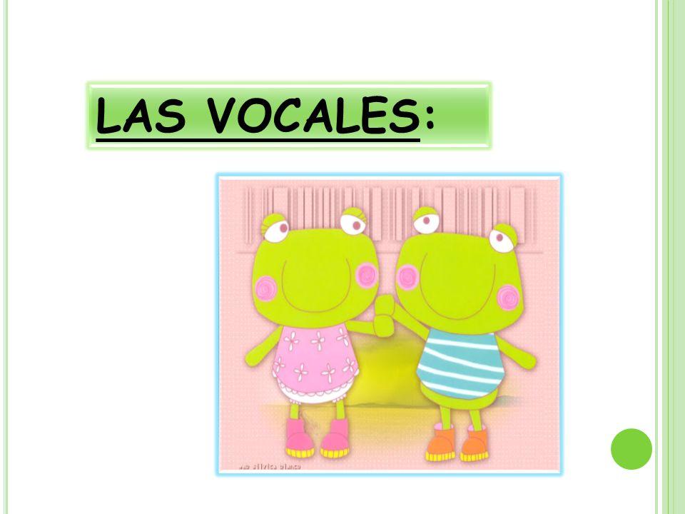 LAS VOCALES: