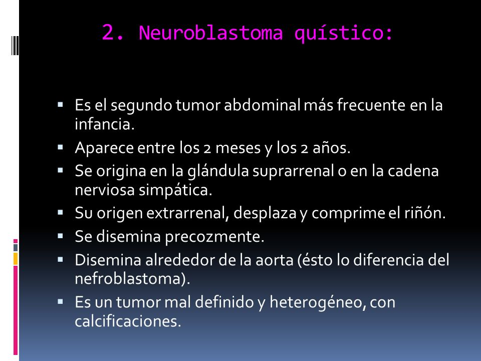 2. Neuroblastoma quístico:
