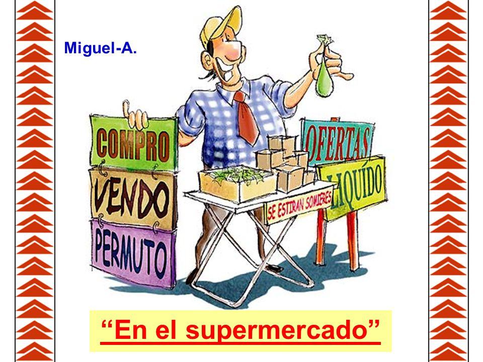 Miguel-A. En el supermercado