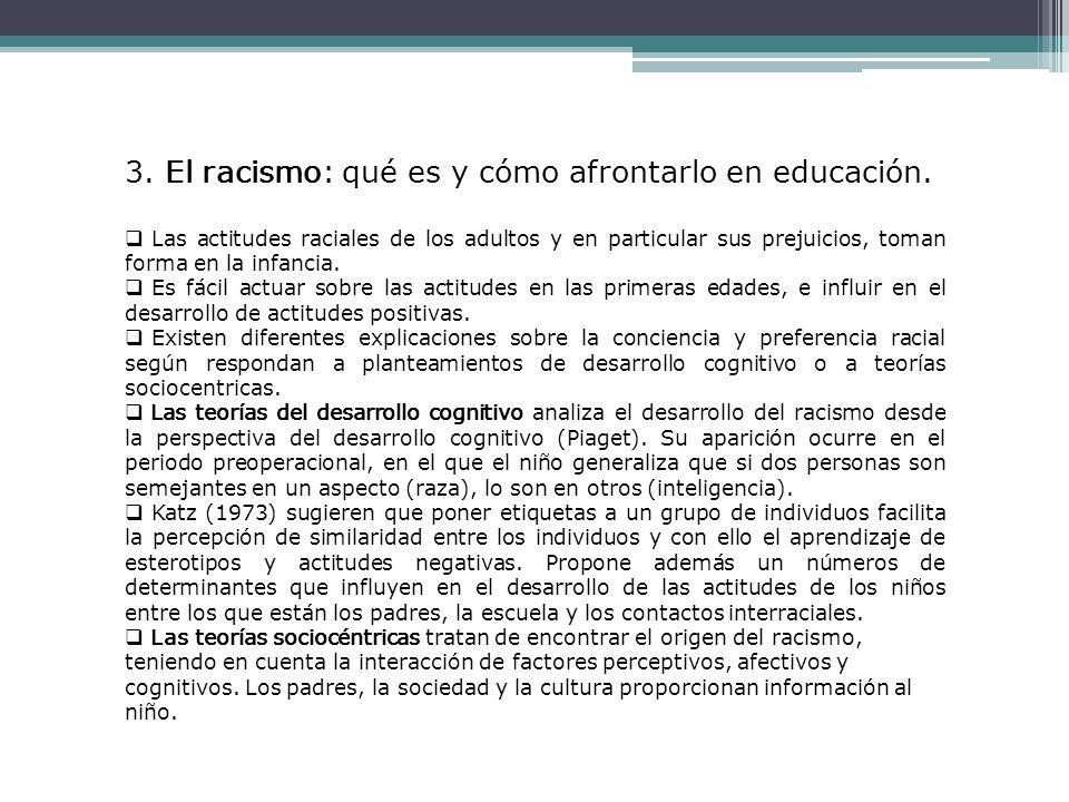 3. El racismo: qué es y cómo afrontarlo en educación.