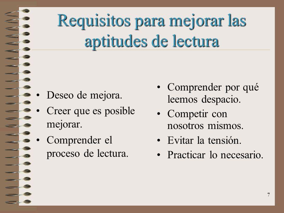 Requisitos para mejorar las aptitudes de lectura