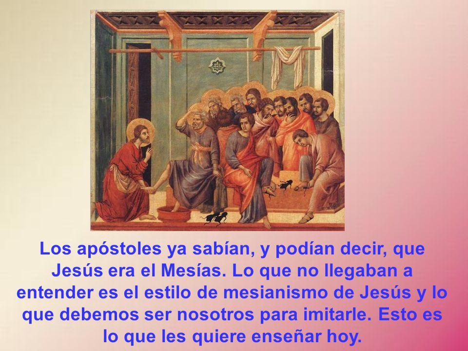 Los apóstoles ya sabían, y podían decir, que Jesús era el Mesías