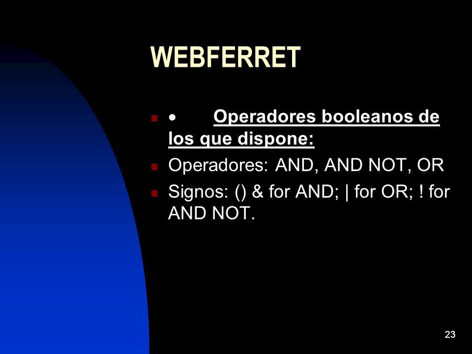 WEBFERRET · Operadores booleanos de los que dispone: