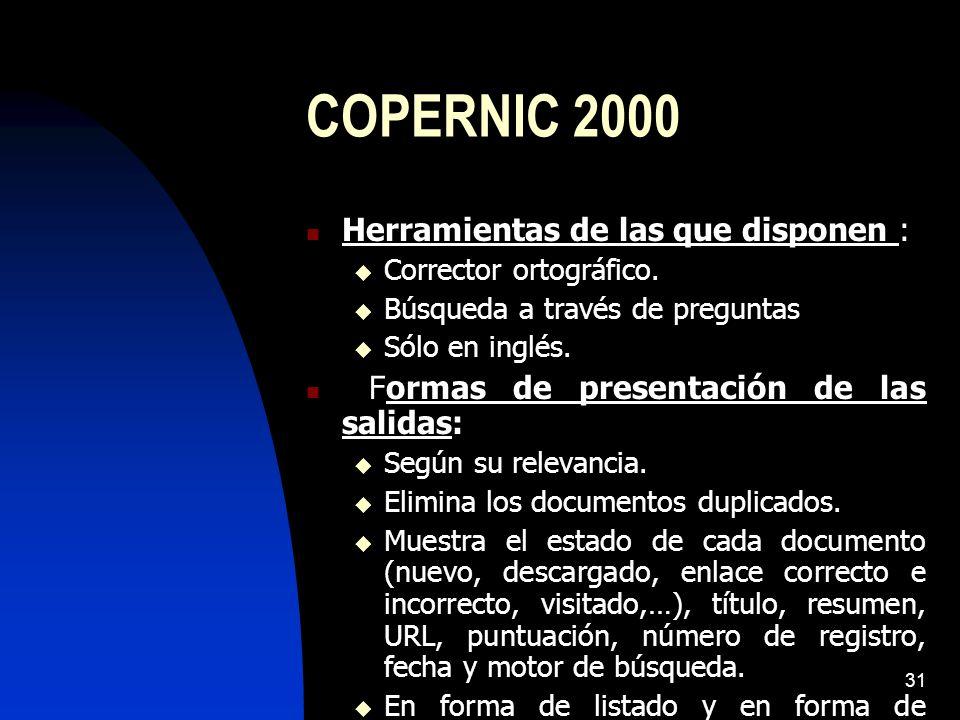 COPERNIC 2000 Herramientas de las que disponen :