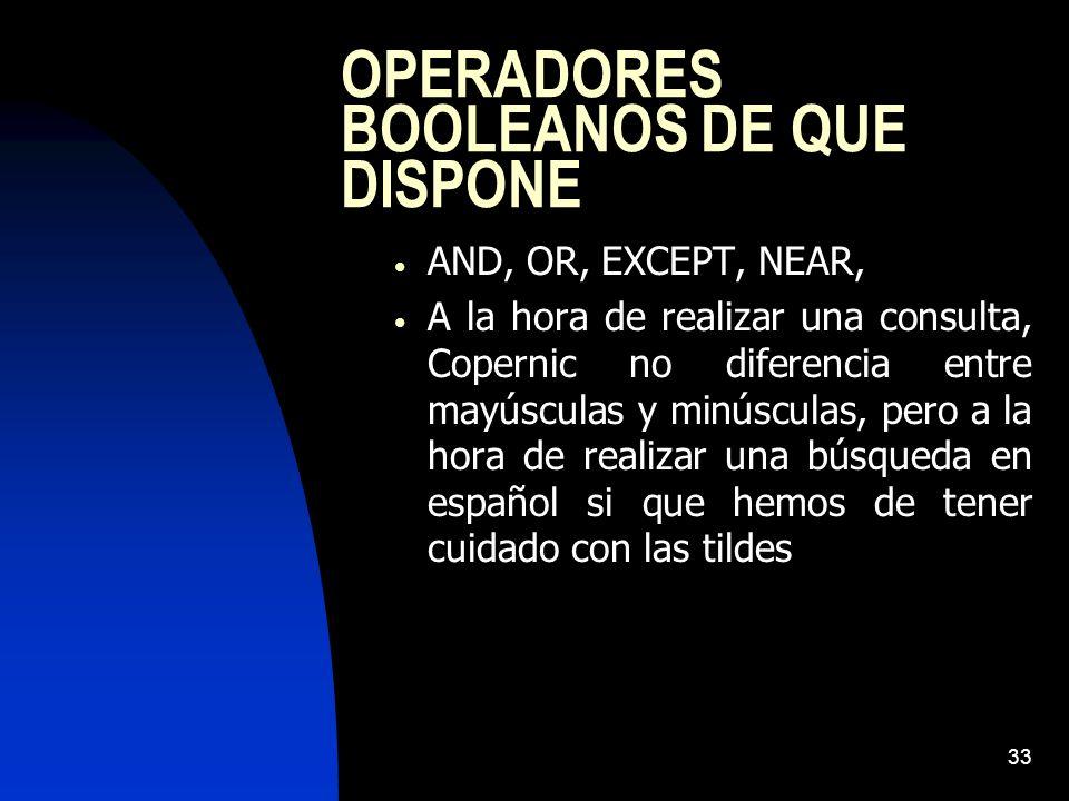 OPERADORES BOOLEANOS DE QUE DISPONE