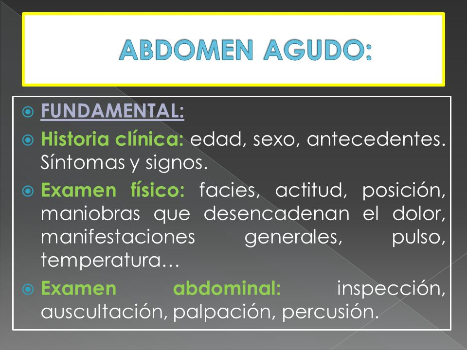 ABDOMEN AGUDO: FUNDAMENTAL: