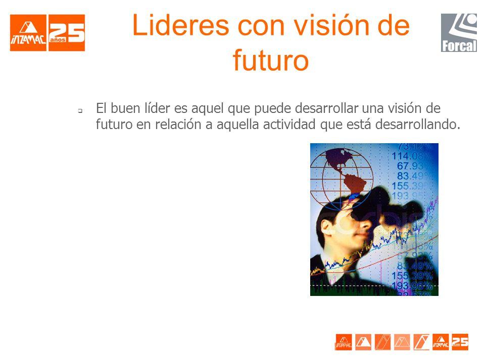 Lideres con visión de futuro
