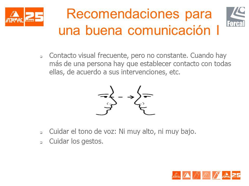 Recomendaciones para una buena comunicación I