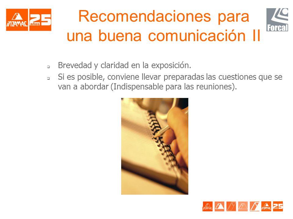 Recomendaciones para una buena comunicación II