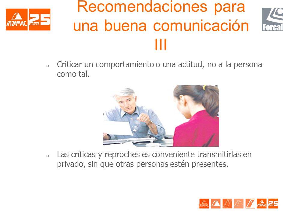 Recomendaciones para una buena comunicación III