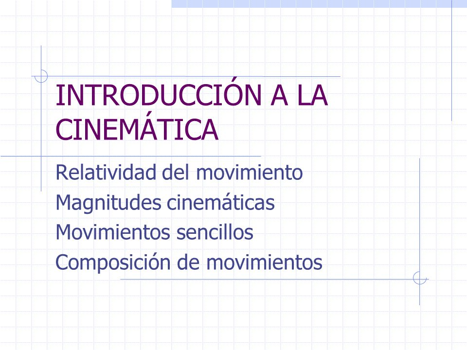 INTRODUCCIÓN A LA CINEMÁTICA