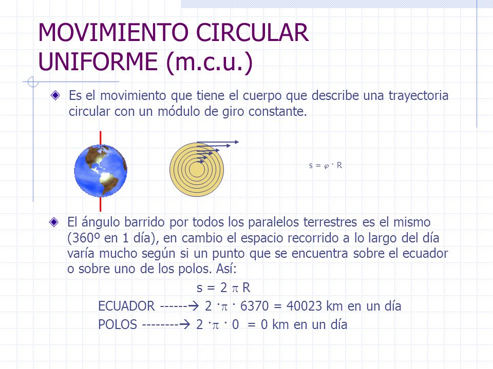 MOVIMIENTO CIRCULAR UNIFORME (m.c.u.)