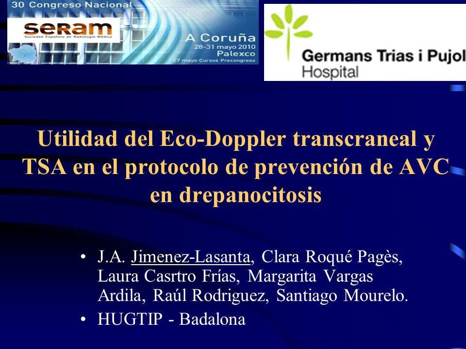 Utilidad del Eco-Doppler transcraneal y TSA en el protocolo de prevención de AVC en drepanocitosis
