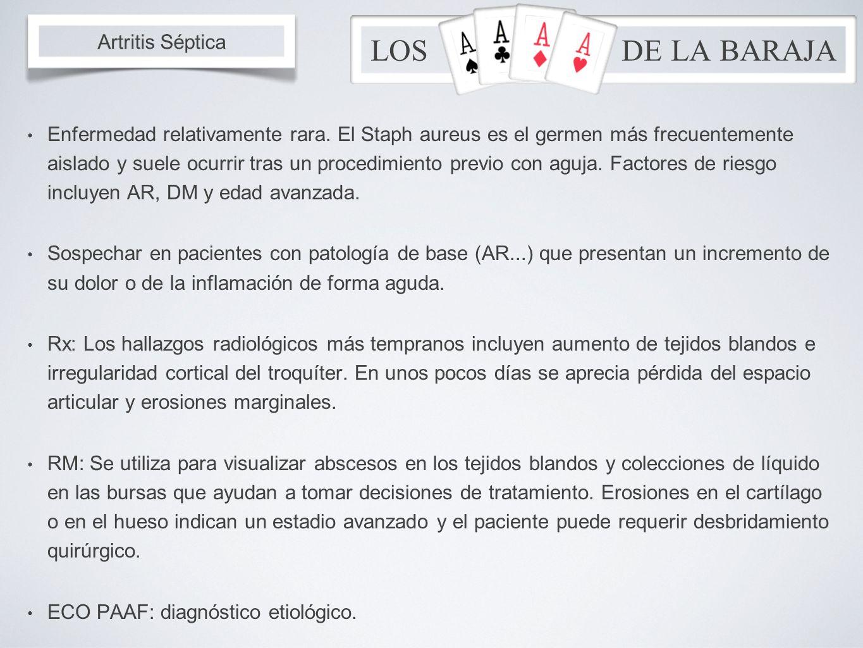 LOS DE LA BARAJA Artritis Séptica