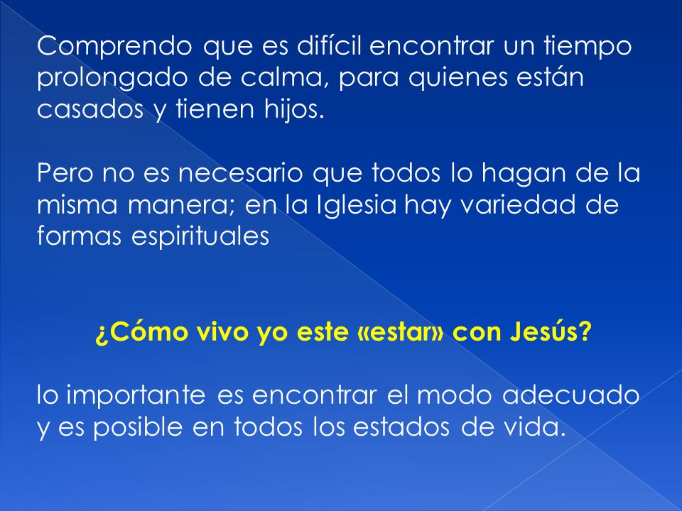 ¿Cómo vivo yo este «estar» con Jesús