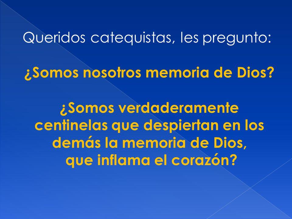 ¿Somos nosotros memoria de Dios