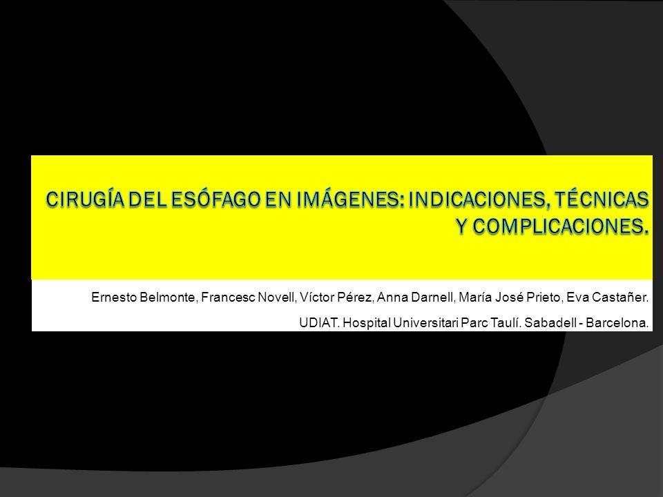 CIRUGÍA DEL ESÓFAGO EN IMÁGENES: INDICACIONES, TÉCNICAS Y COMPLICACIONES.