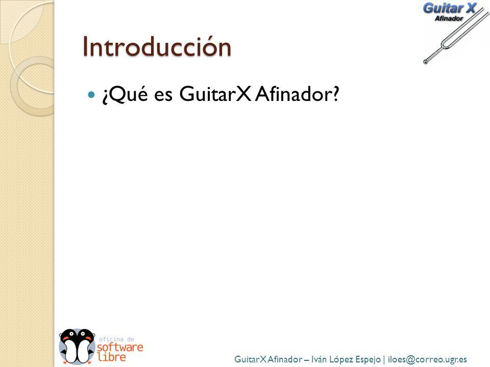 Introducción ¿Qué es GuitarX Afinador
