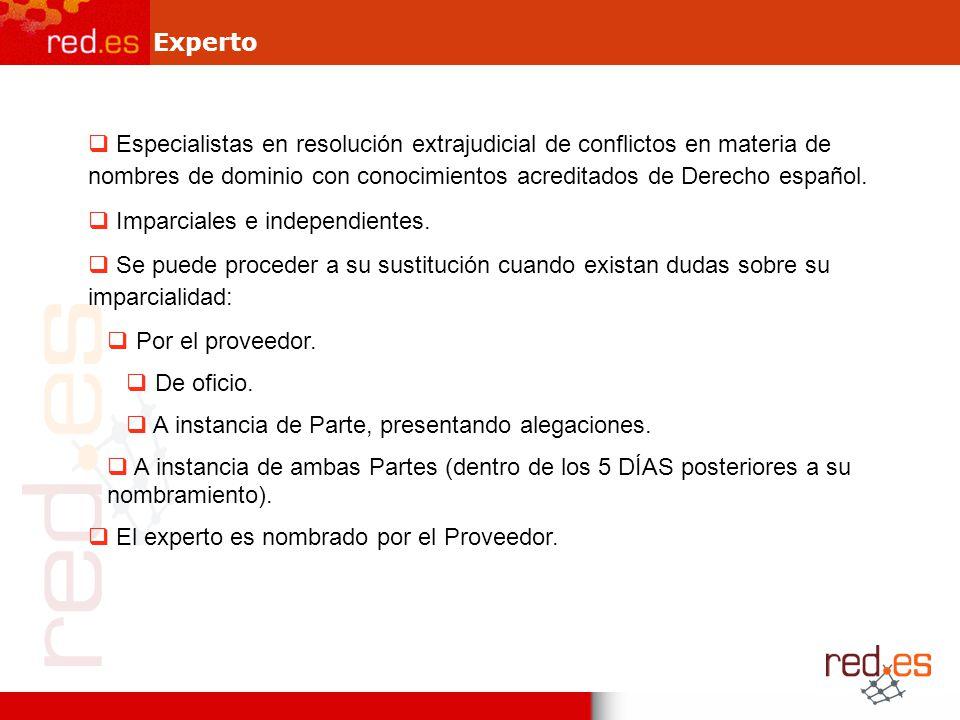 Experto Especialistas en resolución extrajudicial de conflictos en materia de nombres de dominio con conocimientos acreditados de Derecho español.