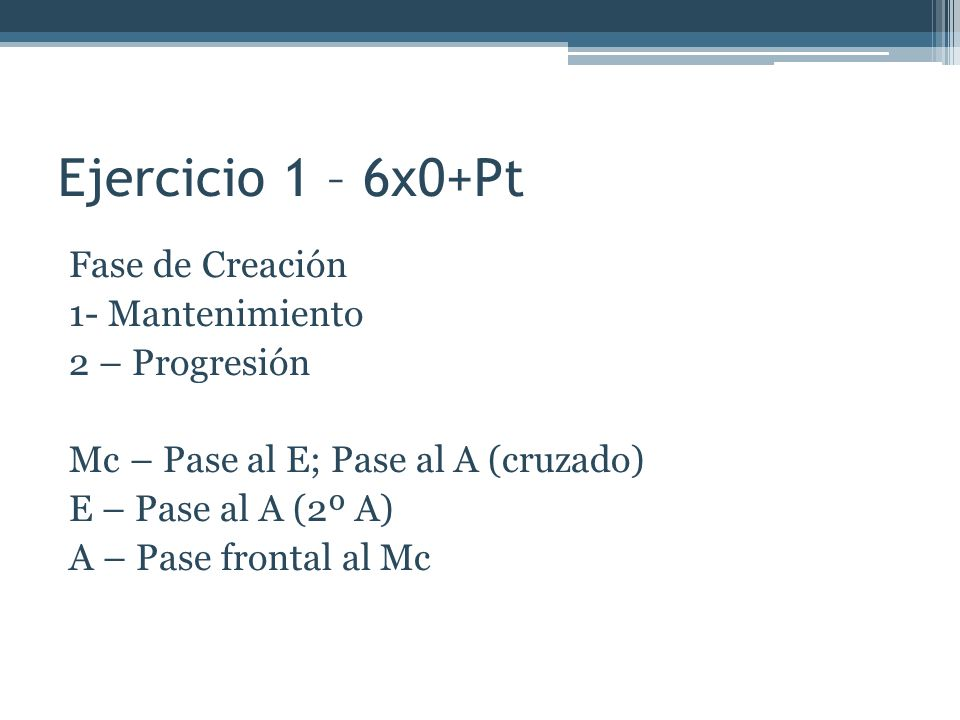 Ejercicio 1 – 6x0+Pt