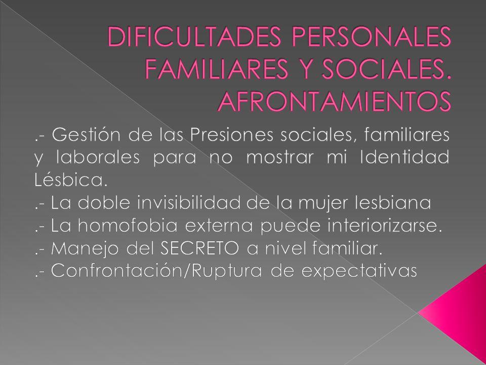 DIFICULTADES PERSONALES FAMILIARES Y SOCIALES. AFRONTAMIENTOS