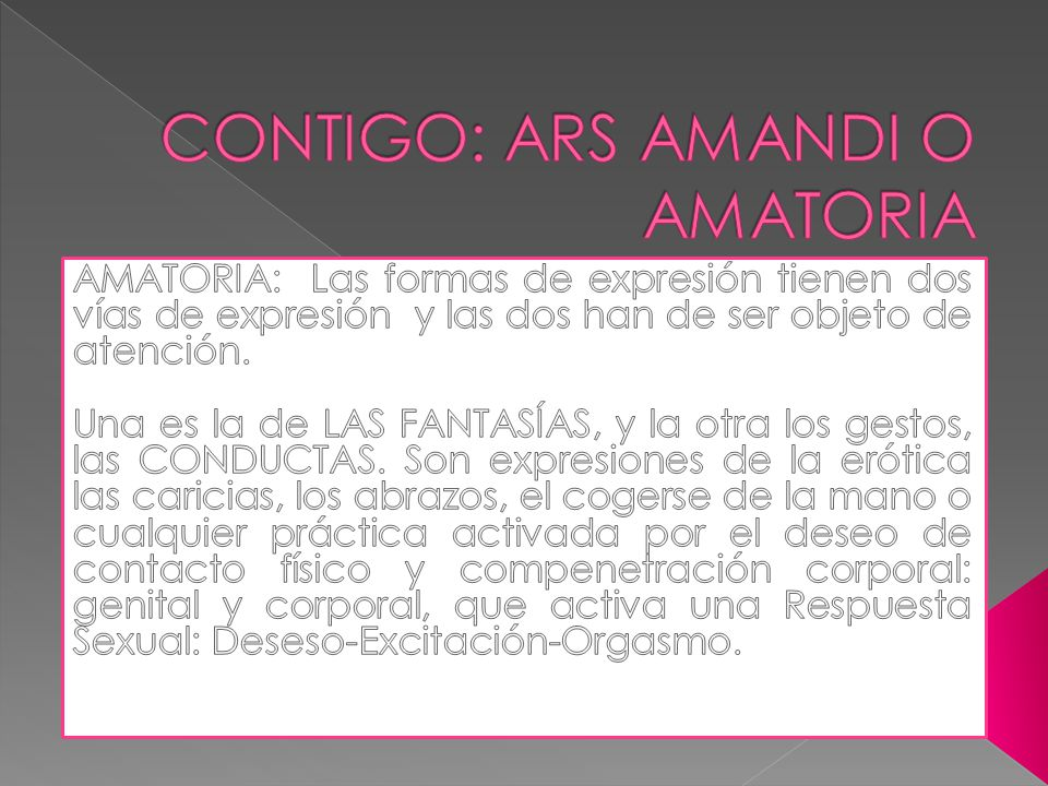 CONTIGO: ARS AMANDI O AMATORIA