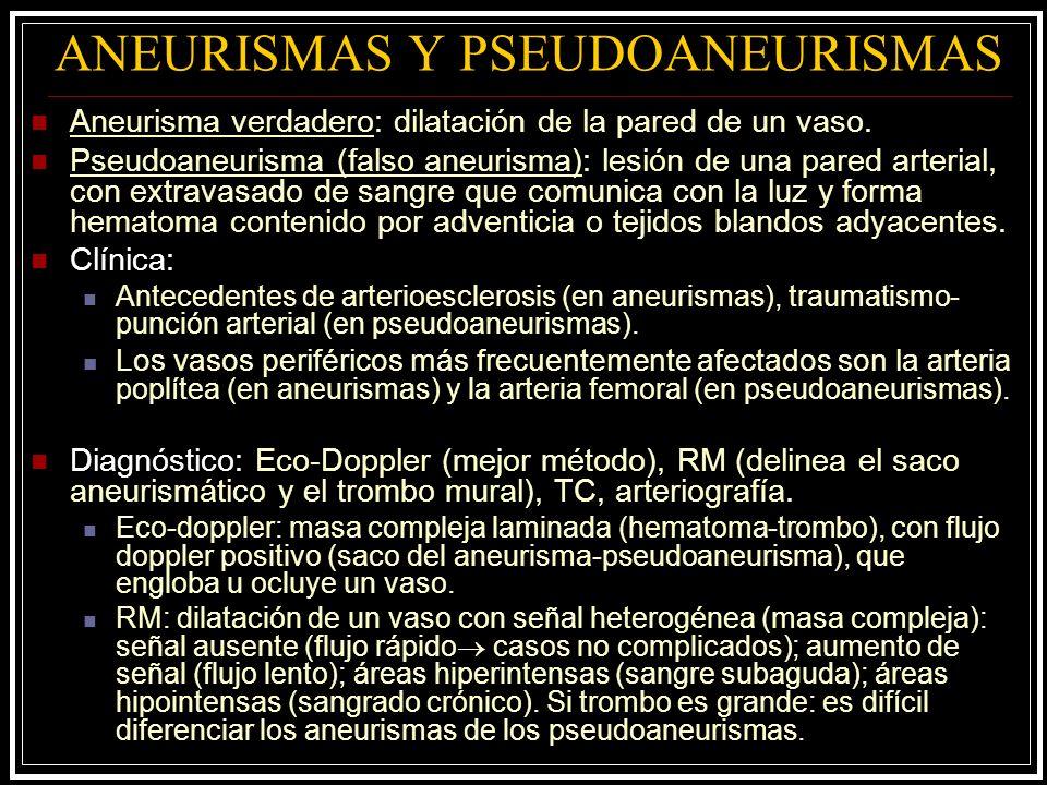 ANEURISMAS Y PSEUDOANEURISMAS