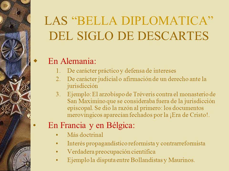 LAS BELLA DIPLOMATICA DEL SIGLO DE DESCARTES