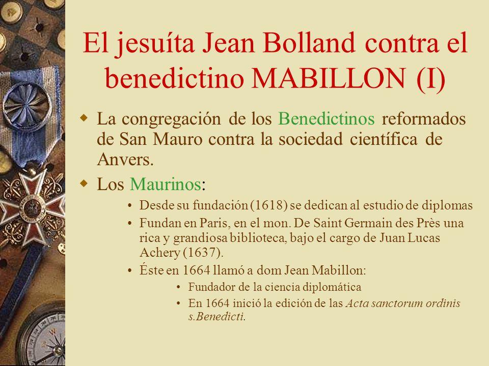 El jesuíta Jean Bolland contra el benedictino MABILLON (I)