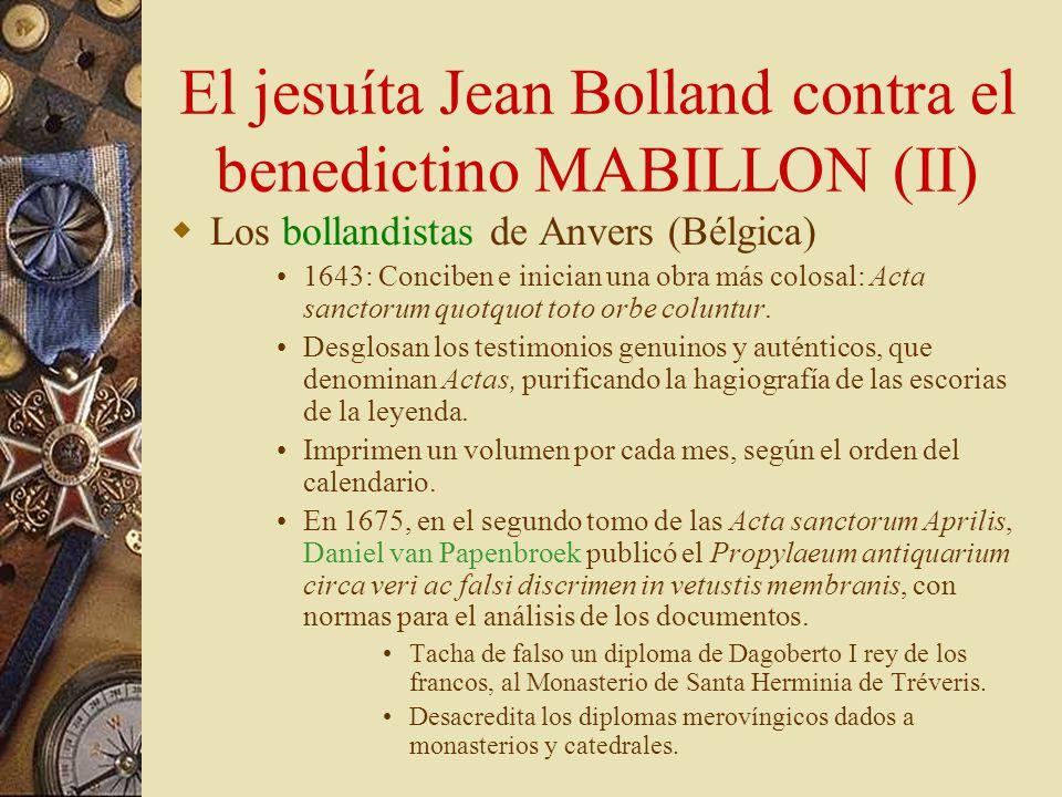 El jesuíta Jean Bolland contra el benedictino MABILLON (II)