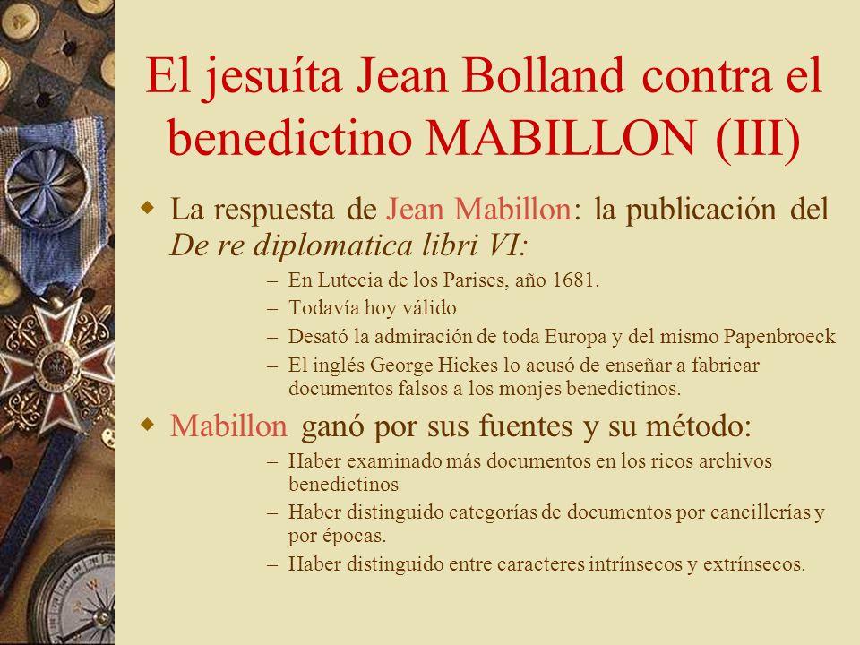 El jesuíta Jean Bolland contra el benedictino MABILLON (III)