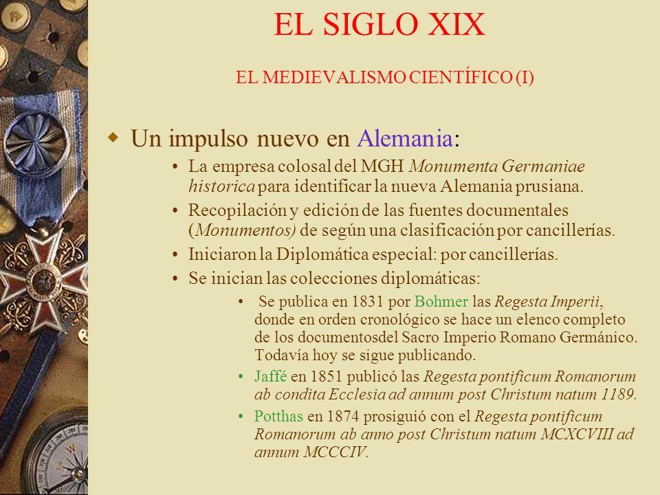EL SIGLO XIX EL MEDIEVALISMO CIENTÍFICO (I)