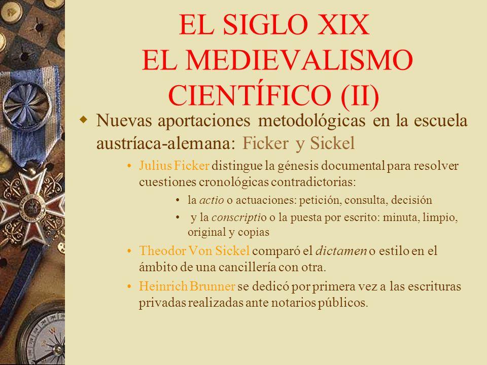 EL SIGLO XIX EL MEDIEVALISMO CIENTÍFICO (II)