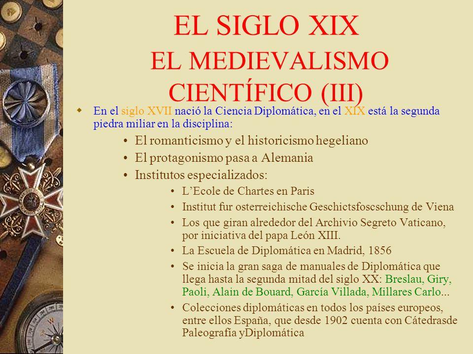 EL SIGLO XIX EL MEDIEVALISMO CIENTÍFICO (III)