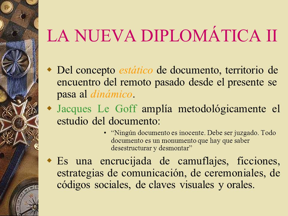 LA NUEVA DIPLOMÁTICA II
