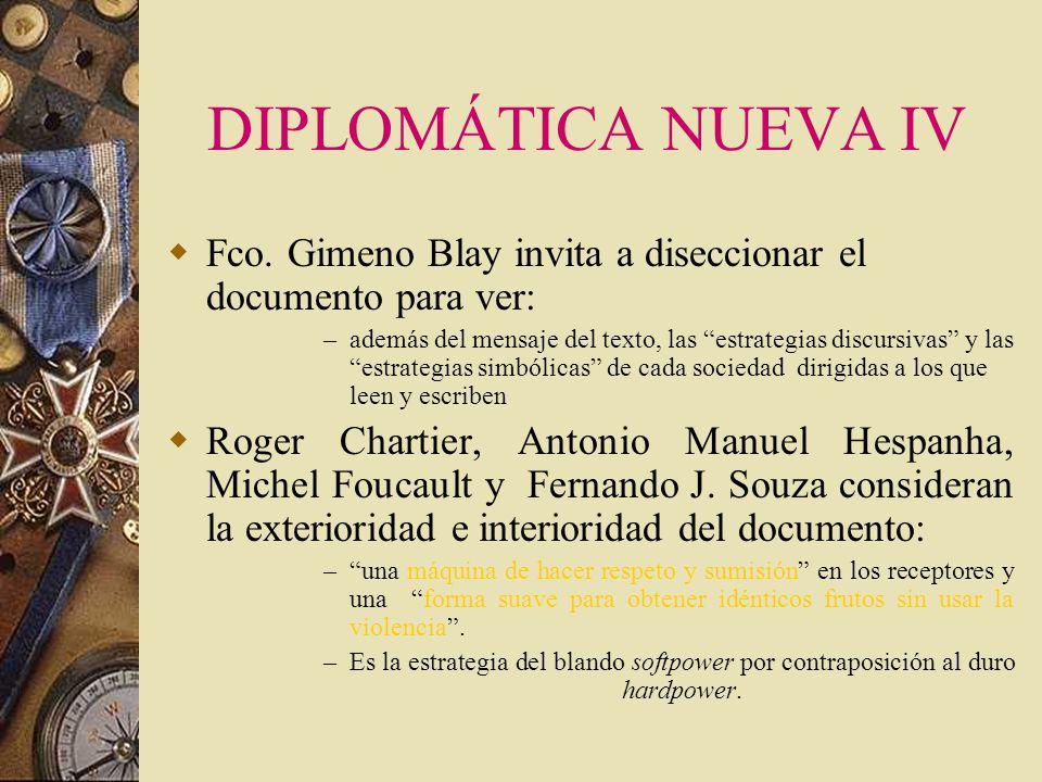 DIPLOMÁTICA NUEVA IV Fco. Gimeno Blay invita a diseccionar el documento para ver: