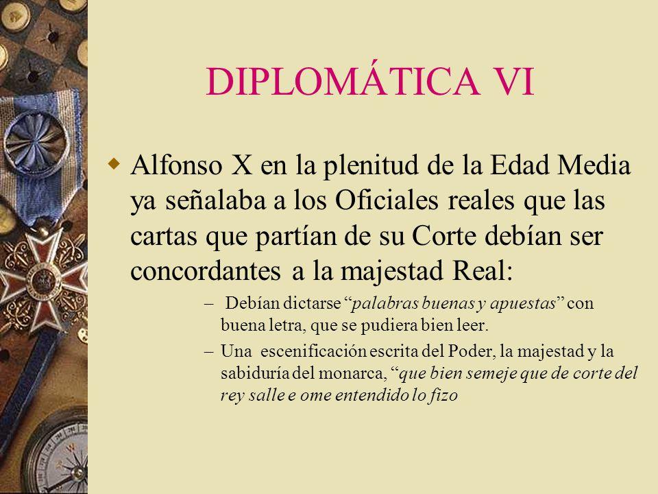 DIPLOMÁTICA VI
