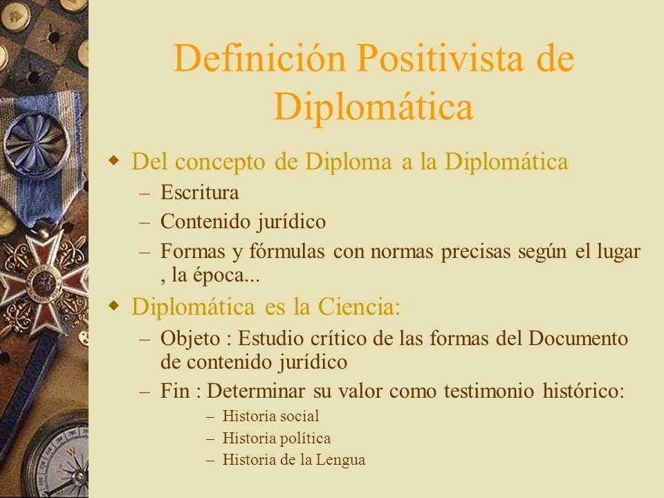 Definición Positivista de Diplomática