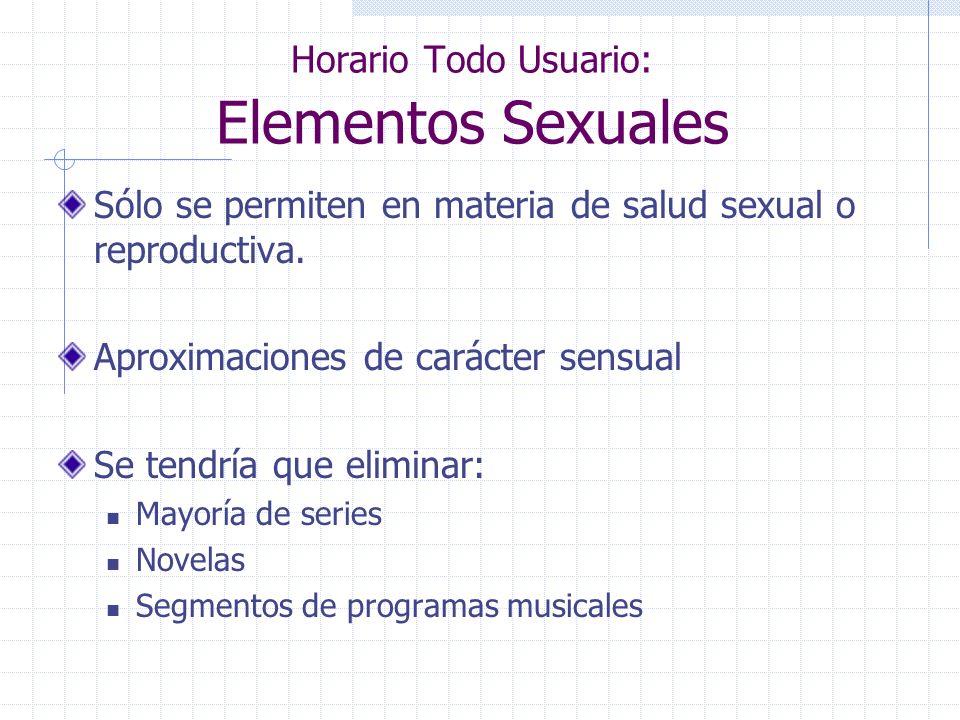Horario Todo Usuario: Elementos Sexuales