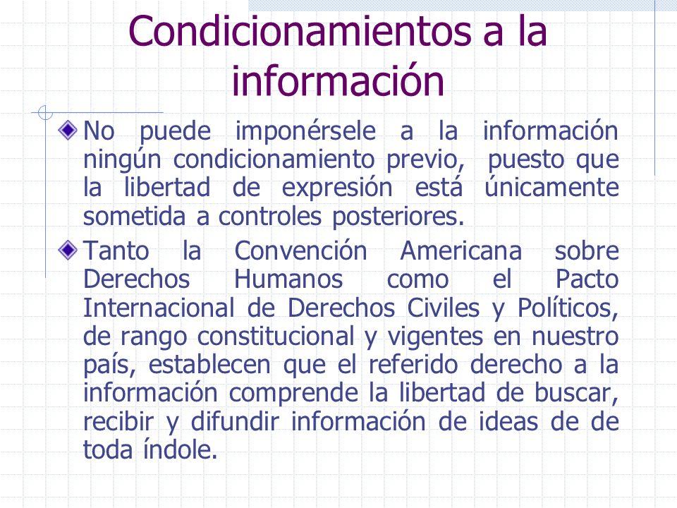 Condicionamientos a la información