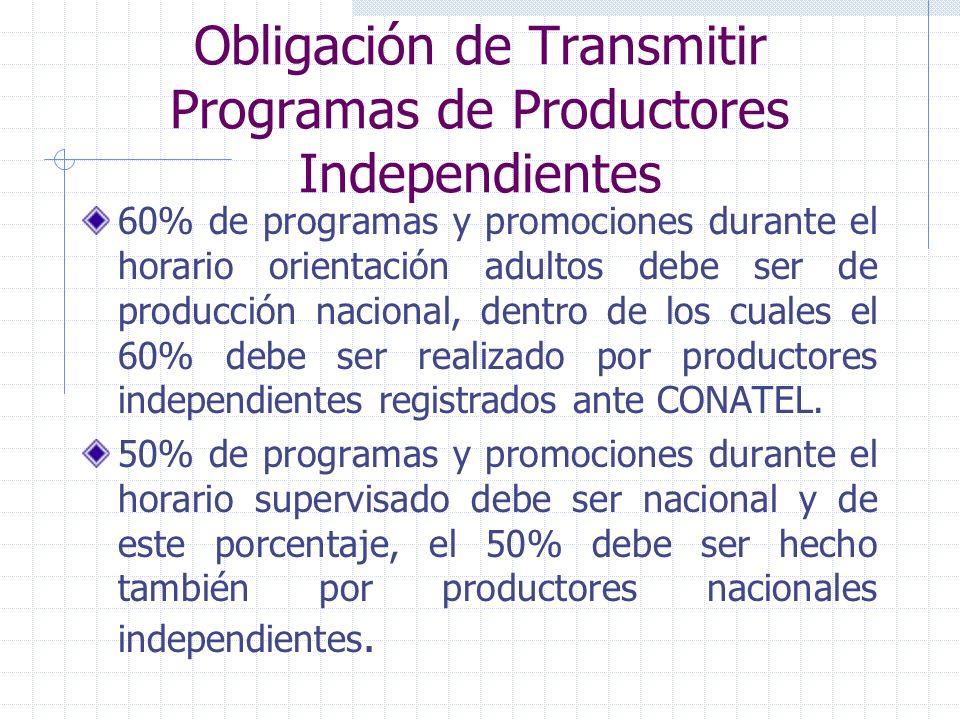 Obligación de Transmitir Programas de Productores Independientes