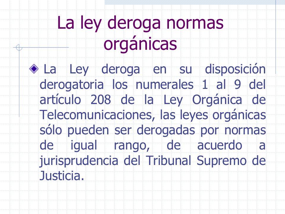 La ley deroga normas orgánicas