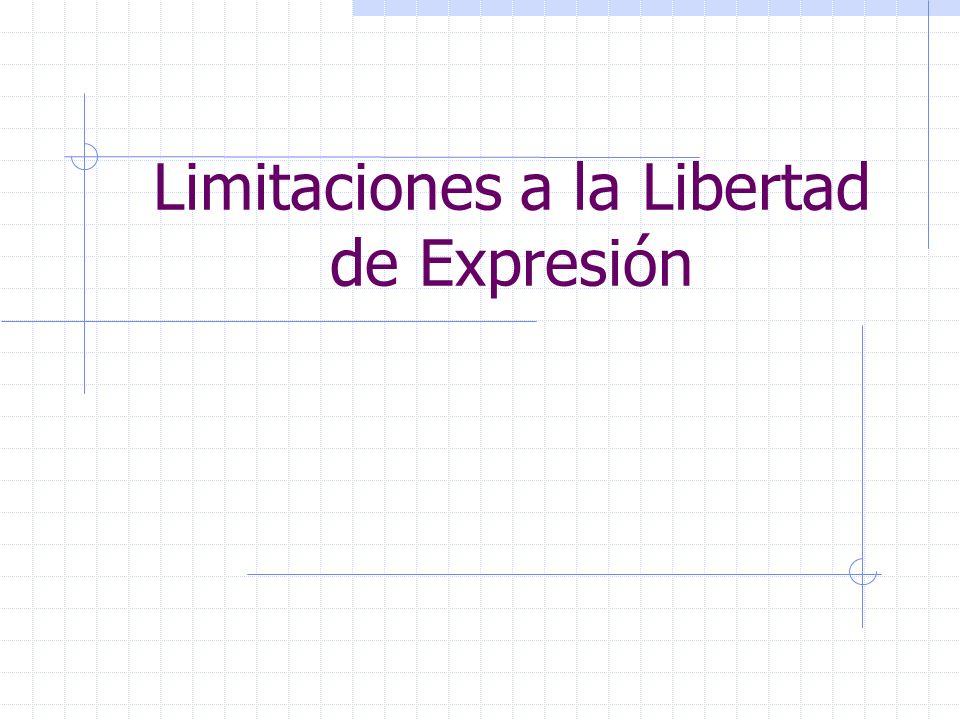Limitaciones a la Libertad de Expresión