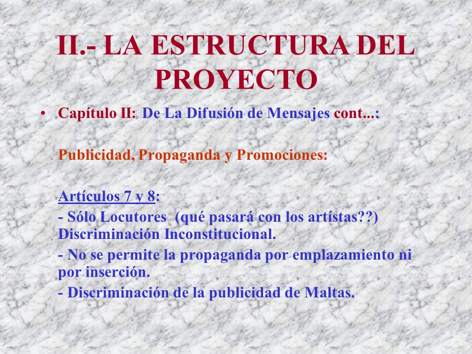 II.- LA ESTRUCTURA DEL PROYECTO