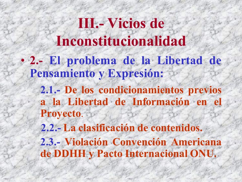 III.- Vicios de Inconstitucionalidad