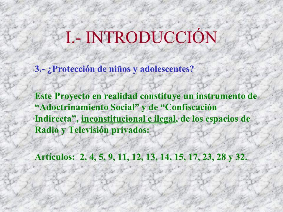 I.- INTRODUCCIÓN 3.- ¿Protección de niños y adolescentes